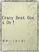 Crazy Beat Goes On!