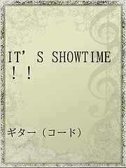 IT'S SHOWTIME!!