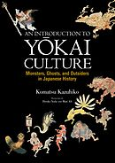 An Introduction to Yokai Culture Monsters, Ghosts, and Outsiders in Japanese History